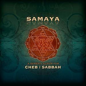 Samaya: A Benefit Album For Cheb i Sabbah