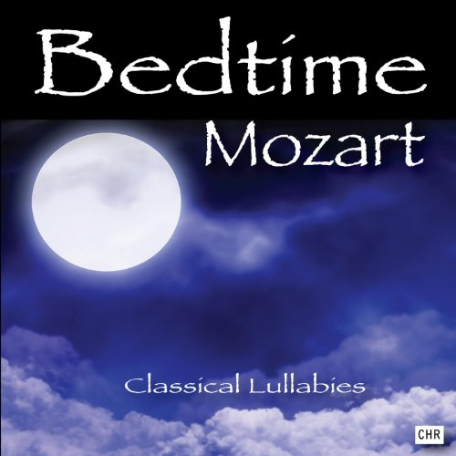 Bedtime Mozart: Classical Lullabies for Babies (Classical Mozart compare prices)