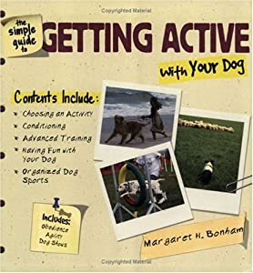 Simple Guide To Getting Active With Your Dog by TFH Publications