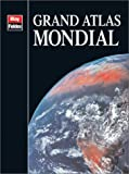 echange, troc Atlas Blay Foldex - Atlas routiers : Grand atlas mondial illustré