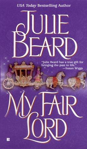 My Fair Lord, JULIE BEARD