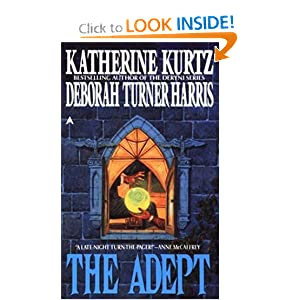 The Adept 1 by Katherine Kurtz and Deborah Turner Harris