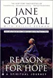 Reason for Hope: A Spiritual Journey (0446676136) by Goodall, Jane