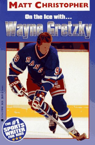 On the Ice With. . .wayne Gretzky (Athlete Biographies)
