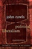 Political Liberalism (Columbia Classics in Philosophy)