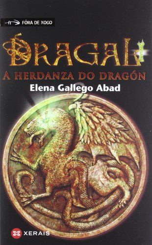 Dragal I: A herdanza do dragón