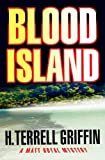 img - for Blood Island: A Matt Royal Mystery (Matt Royal Mysteries) book / textbook / text book