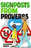 Signposts from Proverbs: An Introduction to Proverbs