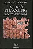 img - for La pensee et l'ecriture: Pour une analyse semiotique de la culture egyptienne (French Edition) book / textbook / text book