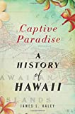 img - for Captive Paradise: A History of Hawaii book / textbook / text book