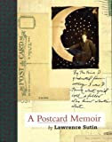 A Postcard Memoir (1555973043) by Sutin, Lawrence