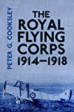 The Royal Flying Corps 1914-18