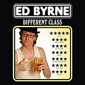 Different Class | [Ed Byrne]