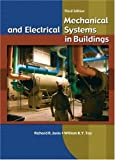 img - for By William K. Y. Tao Mechanical and Electrical Systems in Buildings (3rd Third Edition) [Hardcover] book / textbook / text book