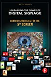 Unleashing the Power of Digital Signage: Content Strategies for the 5th Screen