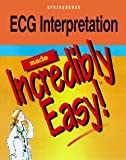 img - for ECG Interpretation Made Incredibly Easy book / textbook / text book