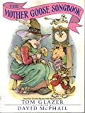 Mother Goose Songbook, The (0385246315) by Glazer, Tom