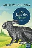 Das Jahr des Hasen: Roman