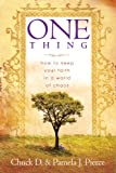 img - for One Thing: How to Keep Your Faith in a World of Chaos book / textbook / text book
