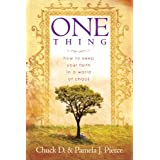 One Thing: How to Keep Your Faith in a World of Chaos ~ Chuck Pierce