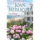 Come Walk with Me ~ Joan A. Medlicott