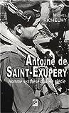 echange, troc Michel Richelmy - Antoine de Saint Exupéry