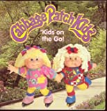 img - for Cabbage Patch Kids: 'Kids on the Go! book / textbook / text book