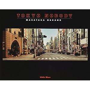 TOKYO NOBODY―中野正貴写真集 [ペーパーバック]