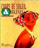 echange, troc Marie-Christine Grasse - Coups de soleil & bikinis