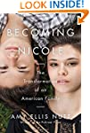 Becoming Nicole: The Transformation o...