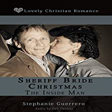 Sheriff Bride Christmas: The Inside Man Audiobook by Stephanie Guerrero Narrated by Deb Thomas