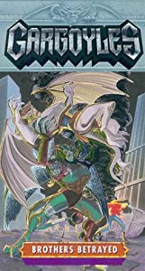 Gargoyles:Brothers Betrayed [VHS]