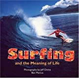 Surfing and the Meaning of Life (0760326533) by Marcus, Ben