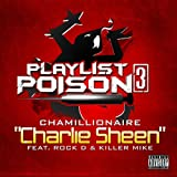 Charlie Sheen (feat. Rock D & Killer Mike) - Single [Explicit]
