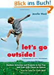 Let's Go Outside!: Outdoor Activities...
