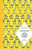 img - for Adventures of the Little Wooden Horse (Macmillan Classics) book / textbook / text book