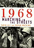 1968: Marching in the Streets (0684853604) by Ali, Tariq