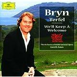 Bryn Terfel - We'll Keep a Welcome ~ Bryn Terfel