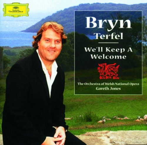 Bryn Terfel - We'll Keep a Welcome by Bryn Terfel, James James, W.S. Gwynn Williams, John Hughes and Idris Lewis
