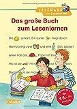 LESEMAUS zum Lesenlernen Sammelbände: Das große Buch zum Lesenlernen: Bild-Wörter-Geschichten