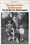 echange, troc Georges-Arthur Goldschmidt - Un Jardin en Allemagne