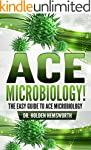 Ace Microbiology!:The EASY Guide to A...