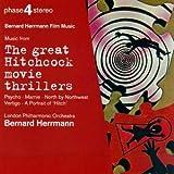 The Great Hitchcock Movie Thrillers ~ Bernard Herrmann