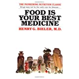 Food is Your Best Medicineby Henry G. Bieler