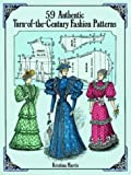 cover of 59 Authentic Turn-of-the-century Fashion Patterns