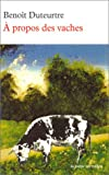 img - for A propos des vaches book / textbook / text book