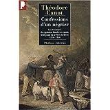 Confessions d'un négrier : Les aventures du capitaine Poudre-à-canon, trafiquant en or et en esclaves, 1820-1840...