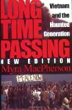img - for Long Time Passing: Vietnam and the Haunted Generation book / textbook / text book