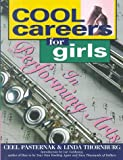 img - for Cool Careers for Girls in Performing Arts book / textbook / text book