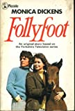 Follyfoot (0330028812) by Monica Dickens